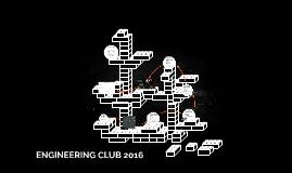 ENGINEERING CLUB 2016
