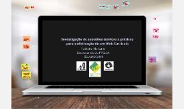 Copy of Investigação de subsídios teóricos e práticos para a efetivação de um Web Currículo
