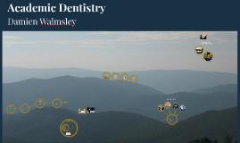 Academic Dentistry