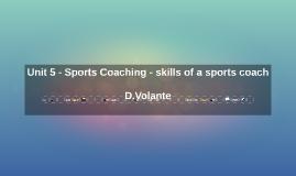 Sports Coaching - skills of a sports coach
