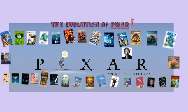 Copy of The Evolution of Pixar
