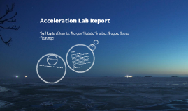 Copy of Acceleration Lab report