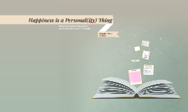 Hapiness is a Personal(ity) Thing