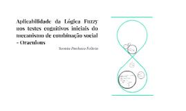 Copy of Aplicabilidade da Lógica Fuzzy nos testes cognitivos iniciai