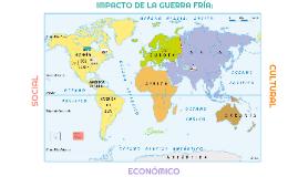 Copy of IMPACTO DE LA GUERRA FRÍA