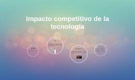 Impacto competitivo de la tecnología