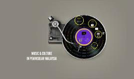 MUSIC IN PENINSULAR MALAYSIA