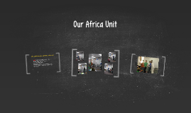 Our Africa Unit