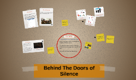 Behind the doors of silence