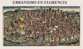 Copy of URBANISMO EN FLORENCIA