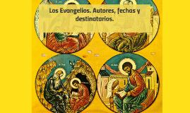 Copy of  Los Evangelios. Autores, fechas y destinatarios.