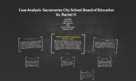 Case Analysis: Sacramento City School Board of Education Vs.