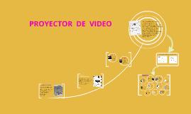 Copy of PROYECTOR  DE  VIDEO