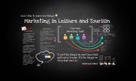 MARKETING LEISURE AND TOURISM