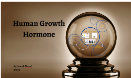 Copy of Human Growth Hormone: