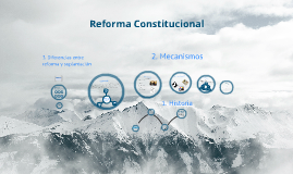 1. Reforma Constitucional