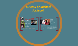 Leader or Michael Jackson?