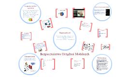 Copy of Bezpieczeństwo Urządzeń Mobilnych