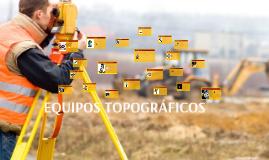 Copy of EQUIPOS TOPOGRÁFICOS