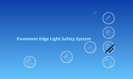 2016 Pavement Edge Light Safety System