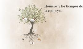 Copy of Homero  y los tiempos de la epopeya..