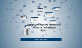 Understanding Data Models and Database Technologies