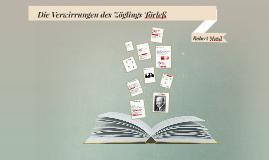 Copy of Die Verwirrungen des Zöglings Törleß