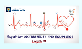 Instruments and equipment