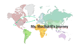 Ms. MacAskill's Journey