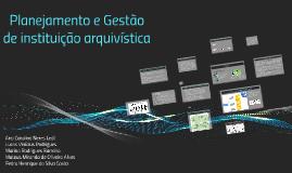 Planejamento e Gestão de instituição arquivística