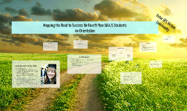 Mapping the Road to Success for Fourth Year BAAJS Students