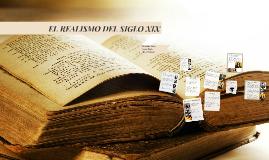 Copy of EL REALISMO DEL SIGLO XIX