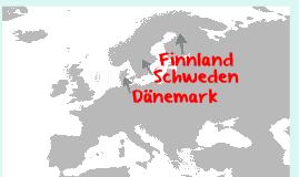 Dänemark, Schweden, Finnland