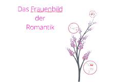 Copy of Das Frauenbild der Romantik
