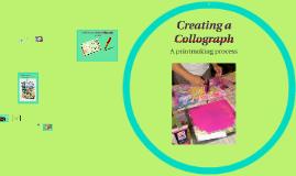 Copy of Creating a Collograph