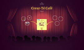 Copy of Crear-Té Café