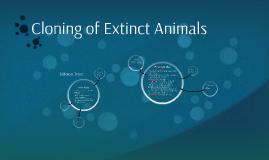Cloning of Extinct Animals