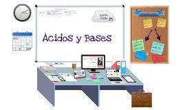 Copy of Acido y Base