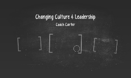 Leadership & Changing Culture