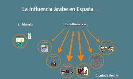 La Influencia Árabe en España