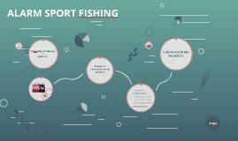 ALARM SPORT FISHING