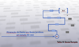 Mineração de Dados em Bases Jurídicas