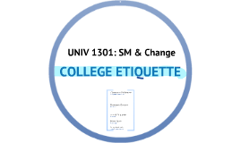 Copy of COLLEGE ETIQUETTE