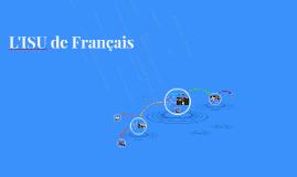 L'ISU de Français
