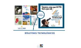 BOLETINES TECNOLÓGICOS - Banco de Patentes