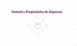 Síntesis y Propiedades de Alquenos