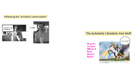 COMM: The Scholarly Literature: What, where, how