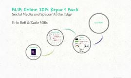 ALIA Online 2015 Report Back