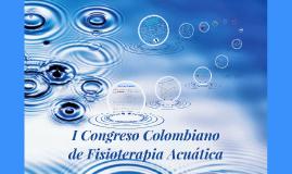 Primer Congreso Colombiano de Fisioterapia Acuática