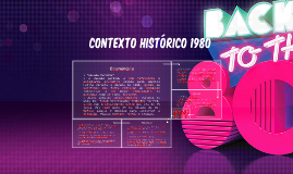 Copy of Contexto Histórico 1980